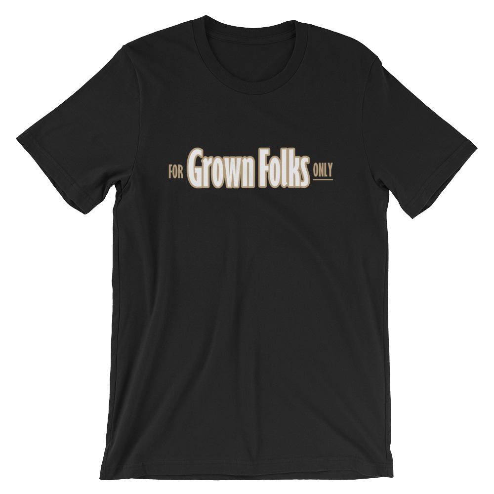 Official For Grown Folks Only TShirt