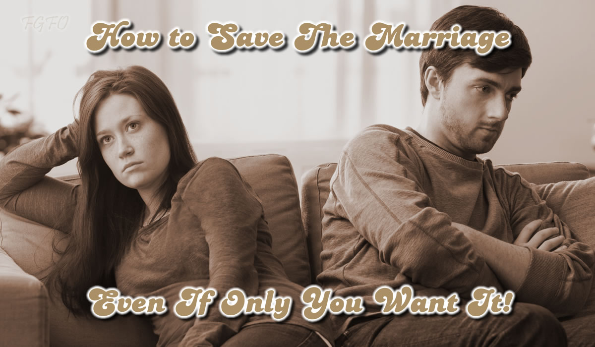 How To Save The Marriage