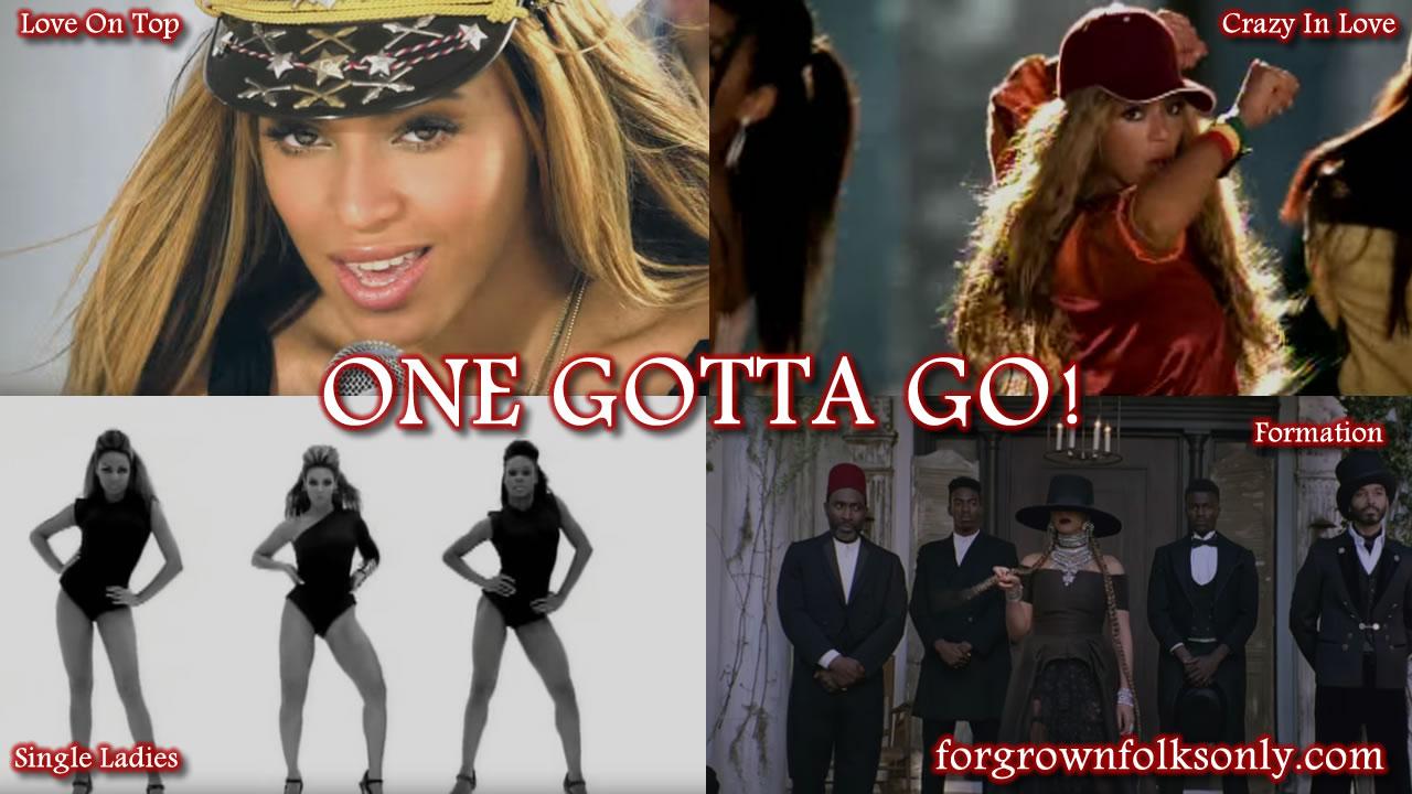 One Gotta Go (Beyoncé Songs)