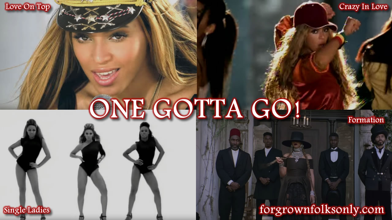One Gotta Go (Beyoncé Songs)