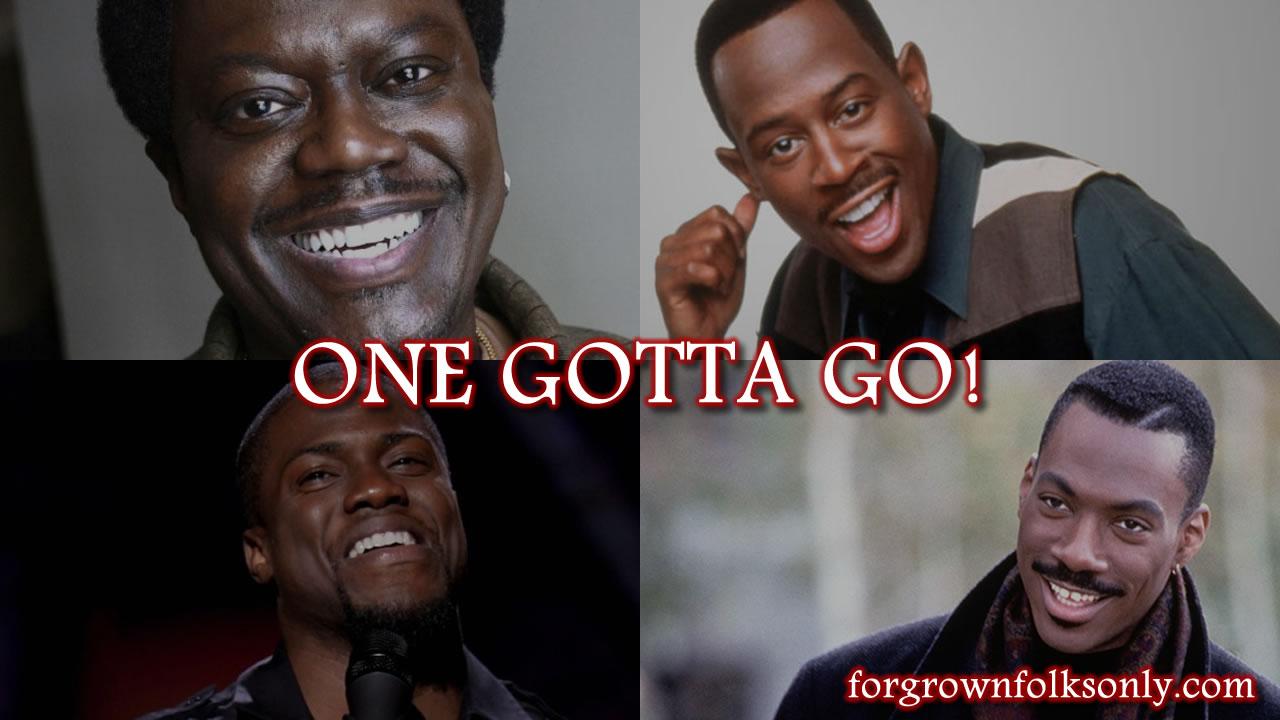 One Gotta Go (Black Comedians)