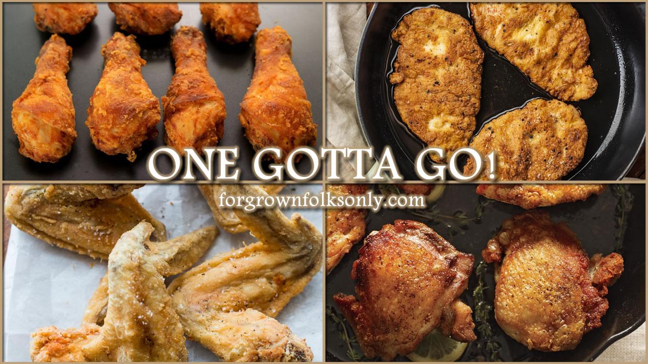 One Gotta Go (Chicken Parts)