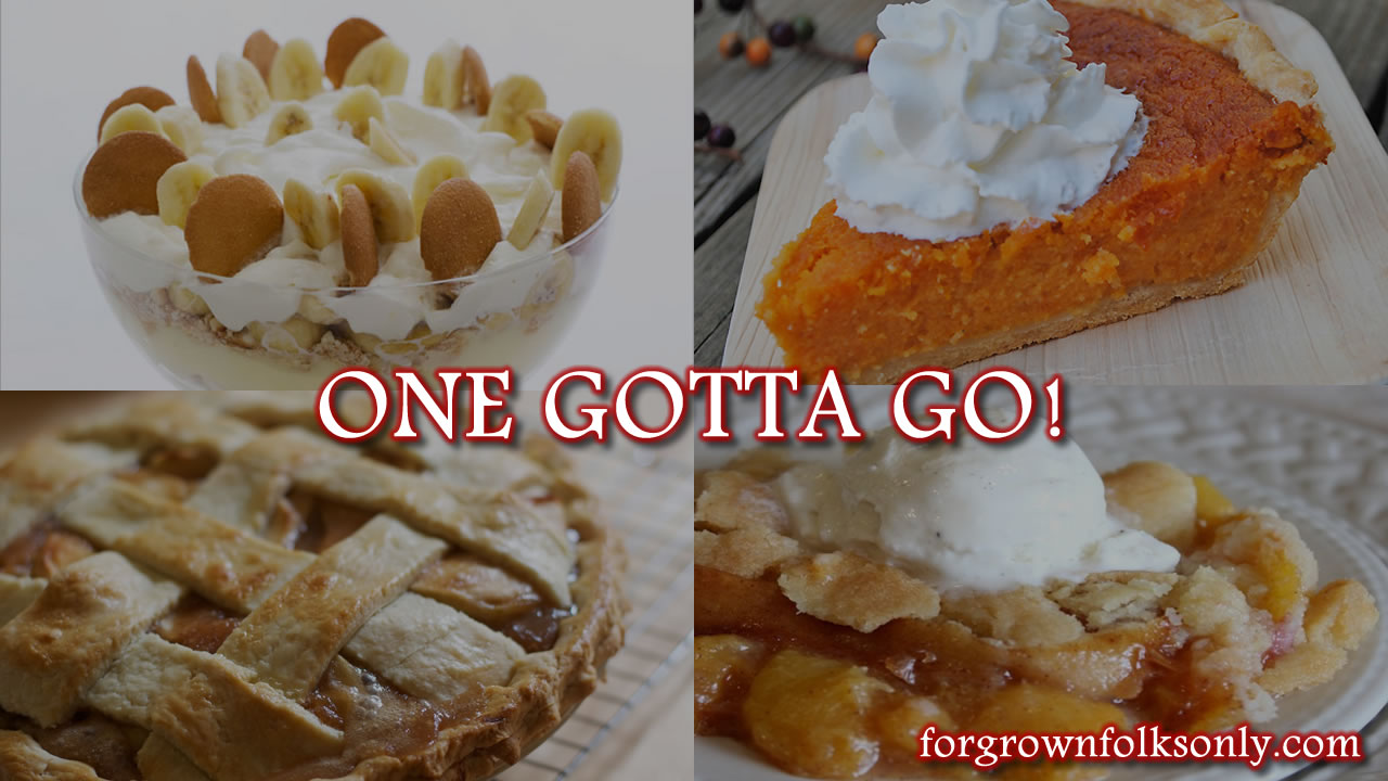 One Gotta Go (Desserts)