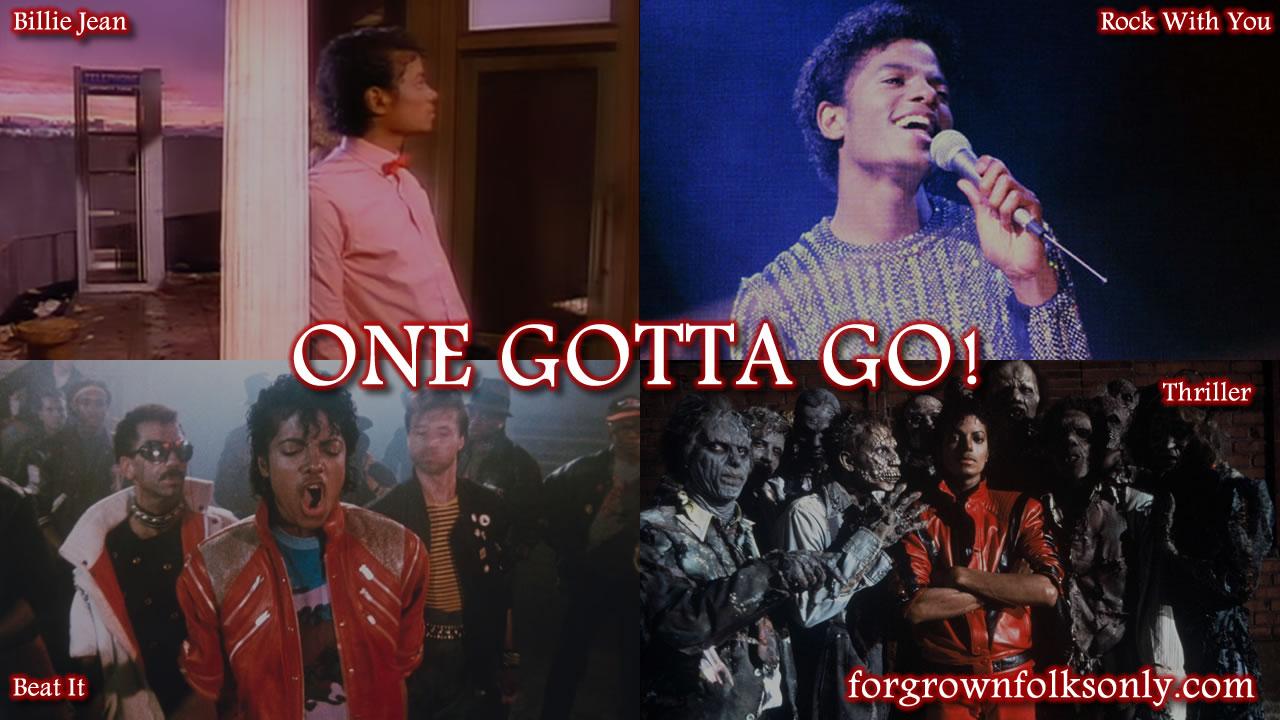 One Gotta Go (Michael Jackson Songs)