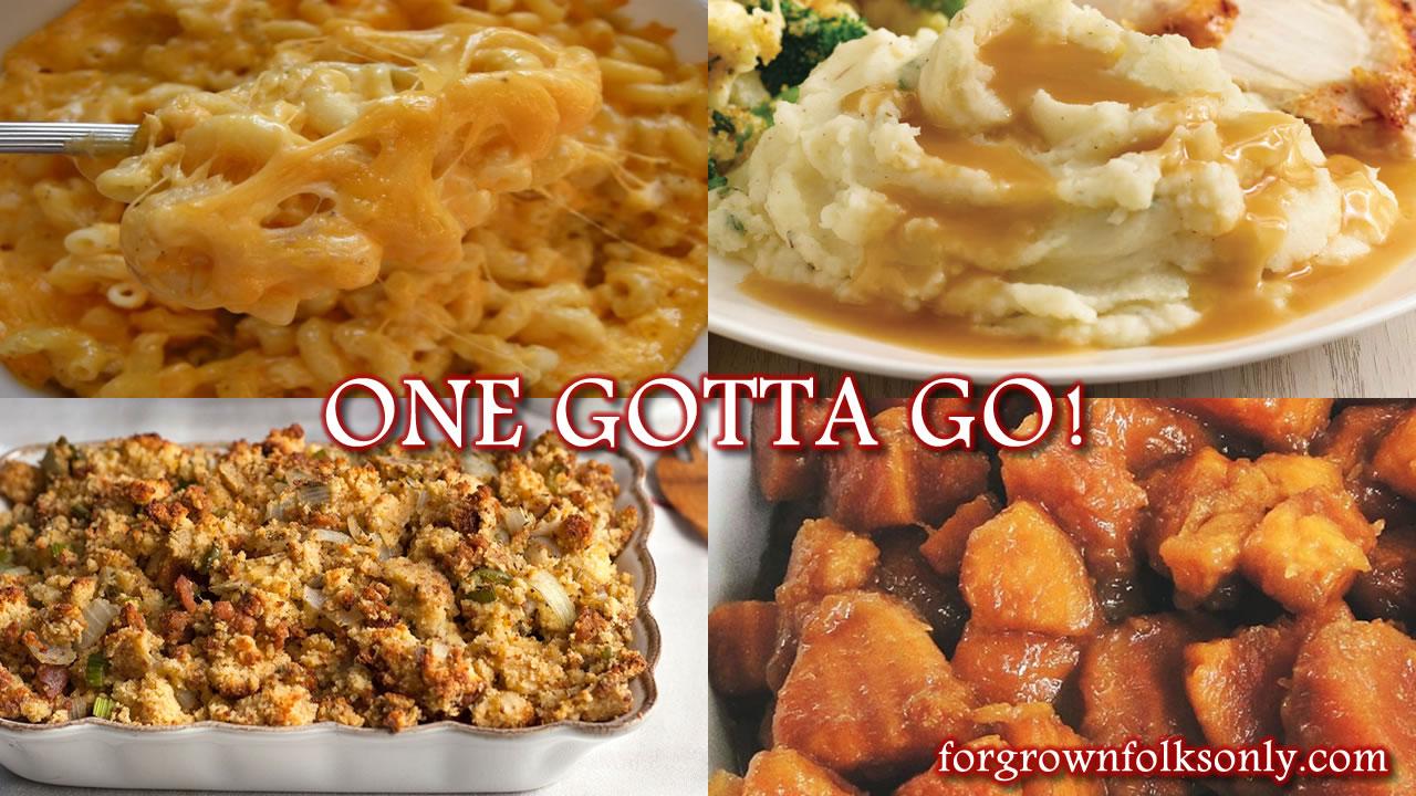 One Gotta Go (Thanksgiving Sides)