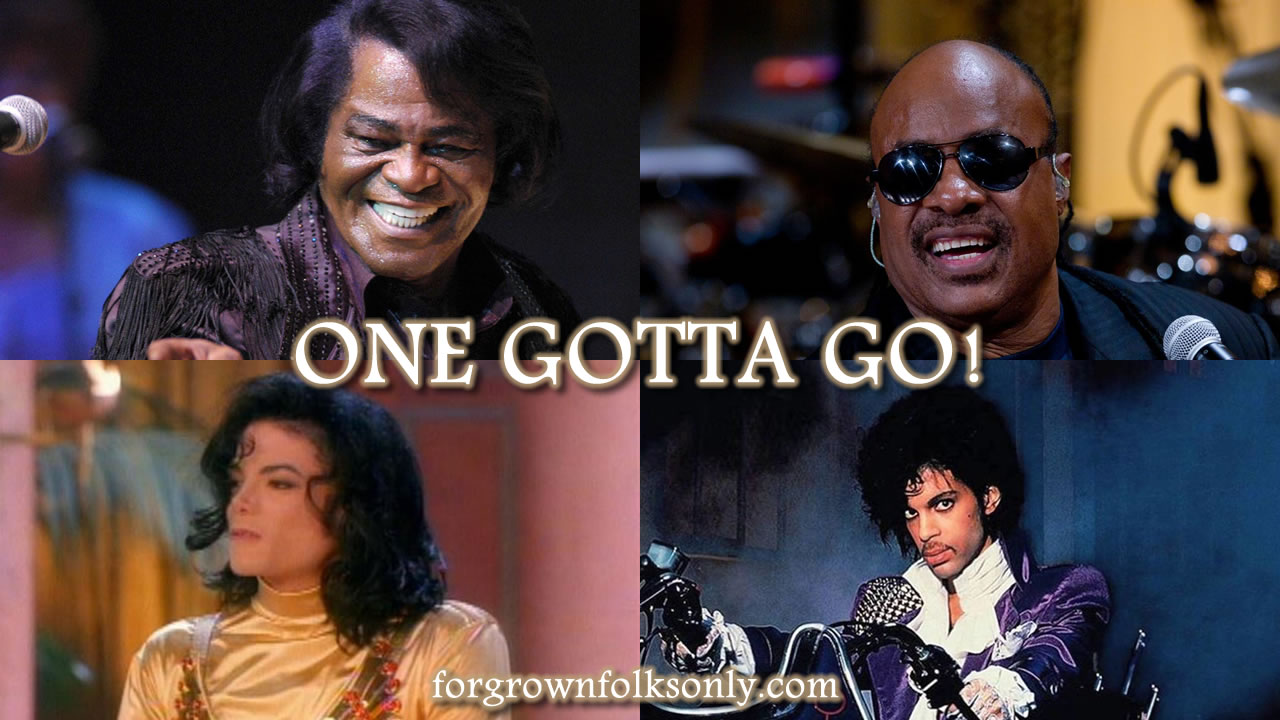 One Gotta Go (Top Pop Males)